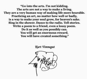 Kurt Vonnegut's advice about the arts.